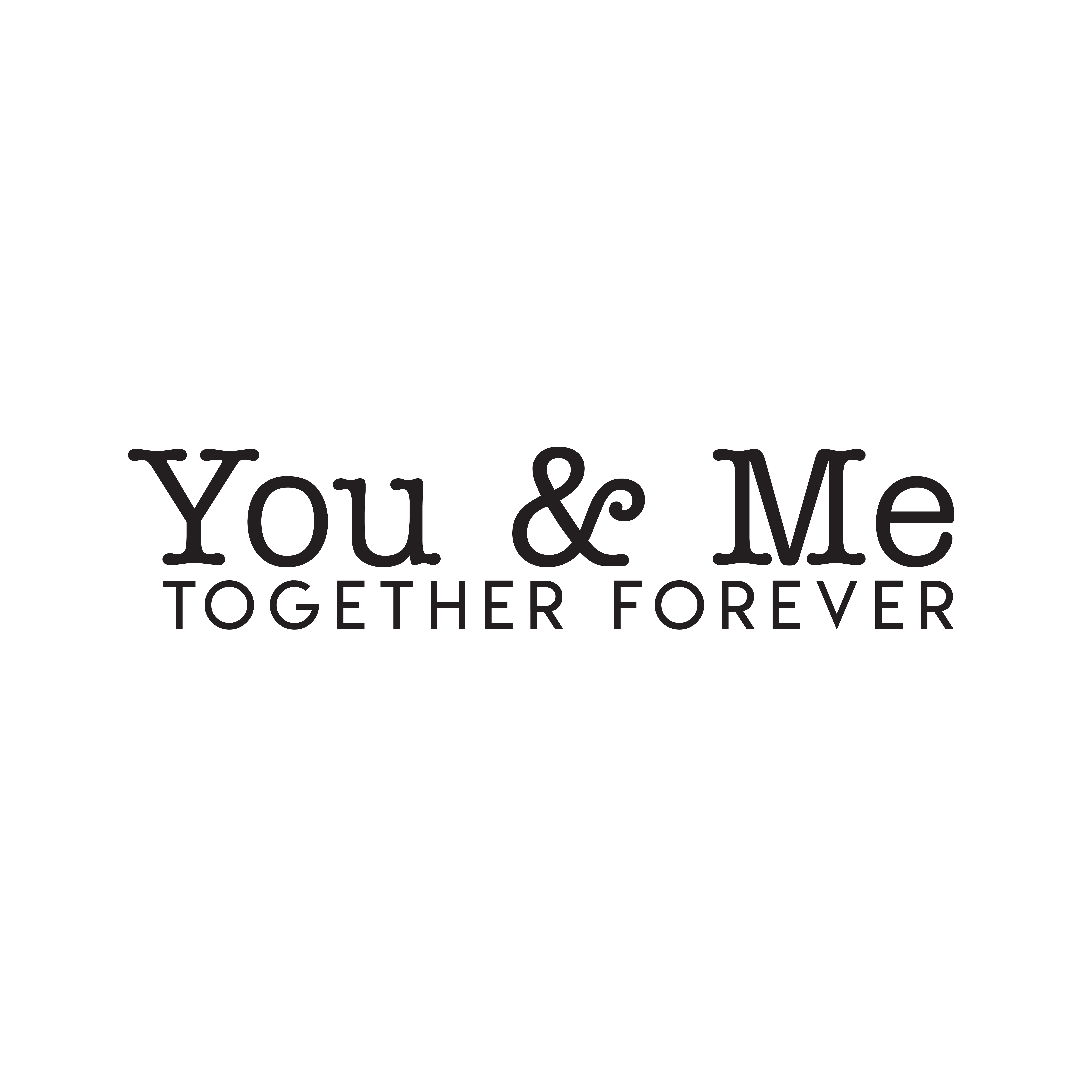 You /& Me Vinyl Decal-Style 1